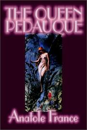Cover of: The Queen Pedauque | Anatole France