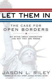 Cover of: Let Them In | Jason L. Riley, Jason Riley