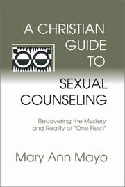 Cover of: A Christian guide to sexual counseling