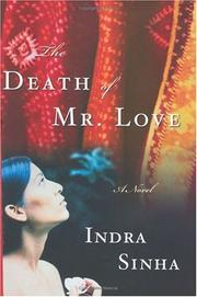 Cover of: The death of Mr. Love | Indra Sinha