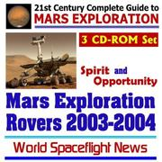 21st Century Complete Guide to Mars Exploration by World Spaceflight News