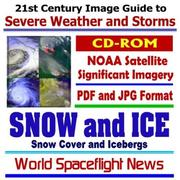 21st Century Image Guide to Severe Weather and Storms by World Spaceflight News