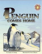 Cover of: Penguin Comes Home (Amazing Animal Adventures) | Louise Young