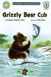 Cover of: Grizzly Bear Cub (Read and Discover)