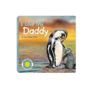 Cover of: I love my daddy
