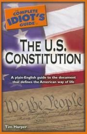 Cover of: The Complete Idiot's Guide to the U.S. Constitution