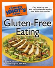Cover of: The Complete Idiot's Guide to Gluten-Free Eating