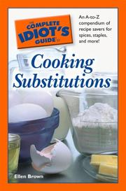 Cover of: The Complete Idiot's Guide to Cooking Substitutions