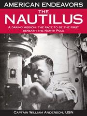 Cover of: The Nautilus: A Daring Mission:  The Race to Be the First Beneath the North Pole
