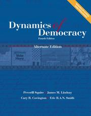 Dynamics of Democracy Alternate Edition, Fourth Edition