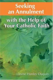 Seeking an annulment with the help of your Catholic faith