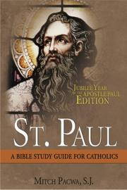 Cover of: St. Paul: Jubilee Year of the Apostle Paul Edition | Mitch Pacwa