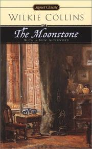Cover of: The moonstone by Wilkie Collins