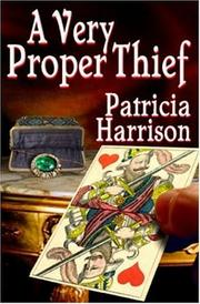 Cover of: A Very Proper Thief