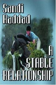 Cover of: A Stable Relationship | Sandi Haddad