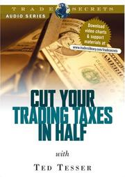 Cover of: Audio CD Cut your Trading Taxes in Half with Ted Tesser | Ted Tesser (Author)