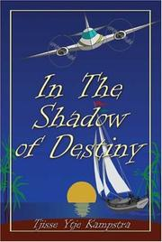 Cover of: In the Shadow of Destiny | Tjisse Ytje Kampstra