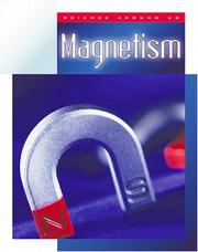 Cover of: Magnetism (Science Around Us (Child's World (Firm)).)