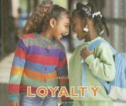Cover of: Loyalty (Learn About Values)