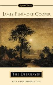 Cover of: The deerslayer, or, The first warpath by James Fenimore Cooper