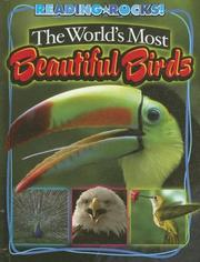Cover of: The WorldÆs Most Beautiful Birds (Reading Rocks!) | Annie Buckley