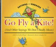 Cover of: Go Fly a Kite!