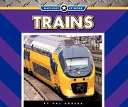 Cover of: Trains (Machines at Work) | Hal Rogers