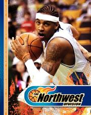 Cover of: The Northwest Division (Above the Rim) | James S. Kelley