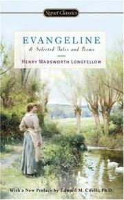 Cover of: Evangeline and Selected Tales and Poems