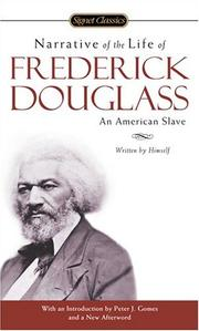 Cover of: Narrative of the life of Frederick Douglass | Frederick Douglass