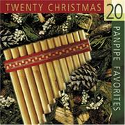 Cover of: 20 Christmas Panpipe Favorites (Christmas Music CDs)