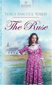 Cover of: The Ruse (Heartsong Presents #687)