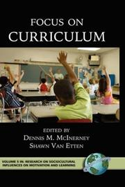 Cover of: Focus on Curriculum (Research on Sociocultural Influences in Motivation and Learning) (Research on Sociocultural Influences on Motivation and Learning) |