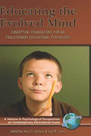 Cover of: Educating the evolved mind