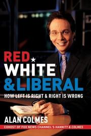Cover of: Red, White & Liberal | Alan Colmes