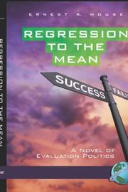 Cover of: Regression to the Mean | Ernest, R House