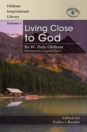 Cover of: Living Close to God (Oldham Inspirational Library)