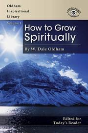 Cover of: How to Grow Spiritually (Oldham Inspirational Library) (Oldham Inspirational Library)