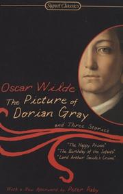 Cover of: The Picture of Dorian Gray and Three Stories