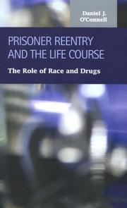 Cover of: Prisoner Reentry And the Life Course | Daniel J. O