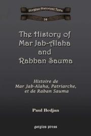Cover of: The History of Mar Jab-Alaha and Rabban Sauma