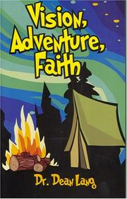 Cover of: Vision, Adventure, Faith | Dean, Lang