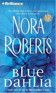 Cover of: Blue Dahlia (In the Garden) | Nora Roberts