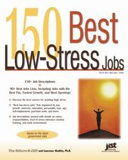 Cover of: 150 Best Low-Stress Jobs (Best Jobs) | Laurence Shatkin