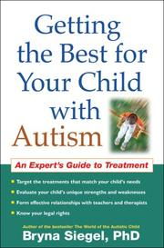 Cover of: Getting the Best for Your Child with Autism | Bryna Siegel