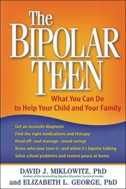 Cover of: The Bipolar Teen | David J. Miklowitz