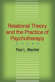 Cover of: Relational Theory and the Practice of Psychotherapy