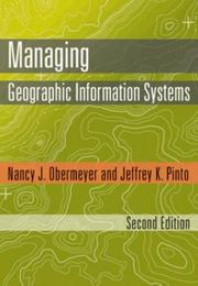 Cover of: Managing Geographic Information Systems, Second Edition