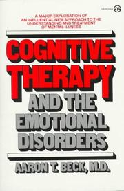 Cover of: Cognitive Therapy and the Emotional Disorders | Aaron T. Beck