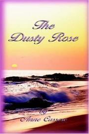 Cover of: The Dusty Rose | Anne Cassese